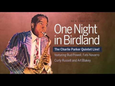 Charlie Parker:  One Night in Birdland 1950