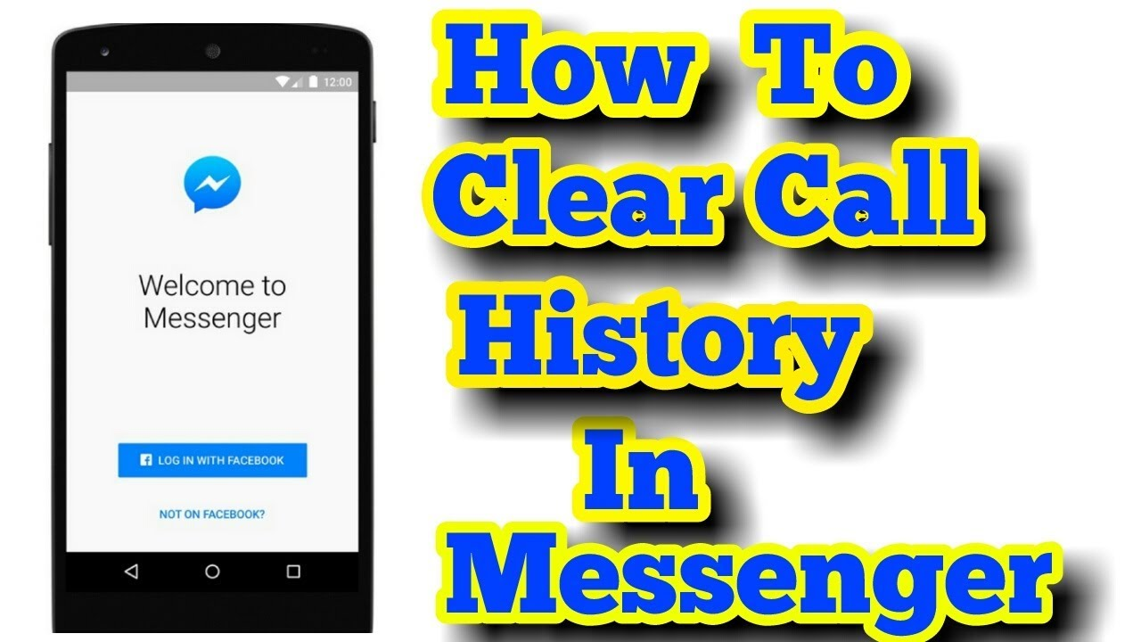 How To Delete A Call History In Facebook Messenger