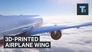 World's largest 3D-printed object for airplane wings