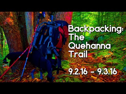 Backpacking: The Quehanna Trail - 9.2.16 -- 9.3.16