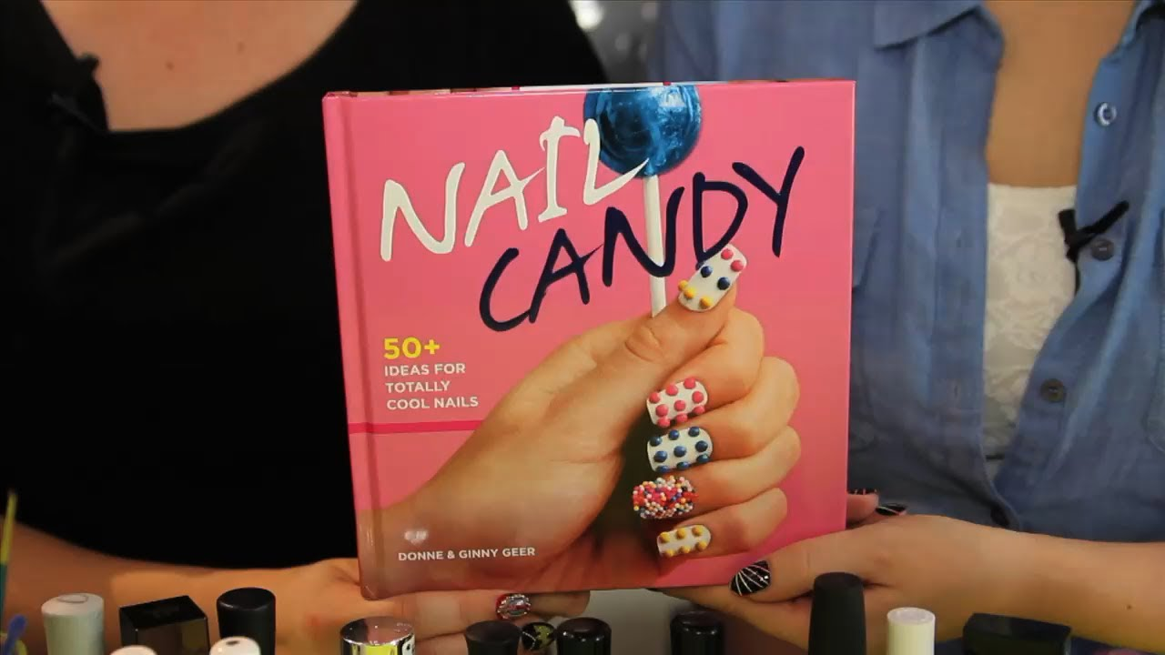 Nail Candy The Nail Art Tutorial Book By Hey Nice Nails Youtube