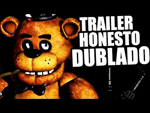 FIVE NIGHTS AT FREDDY'S (Trailer Honesto Dublado PT-BR) thumbnail