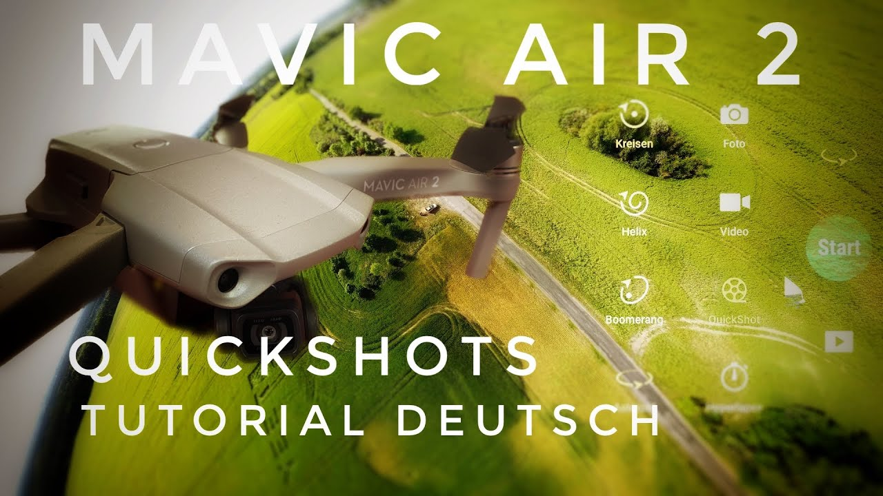 Dji Mavic Air 2 Quickshots fliegen lernen deutsch