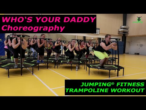 Who's your daddy - Jumping® Fitness (Workshop Team) thumbnail