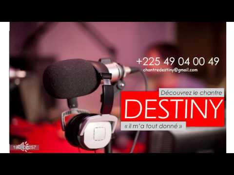 """DESTINY : Présentation générale de l'Album """" Il m'a tout donné"""""""