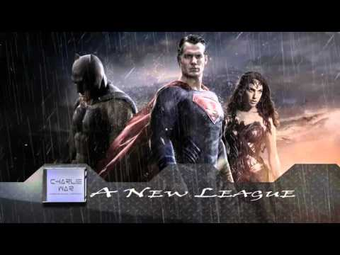 Batman V Superman: Dawn Of Justice Soundtrack #4 - A New League [Fan Made]