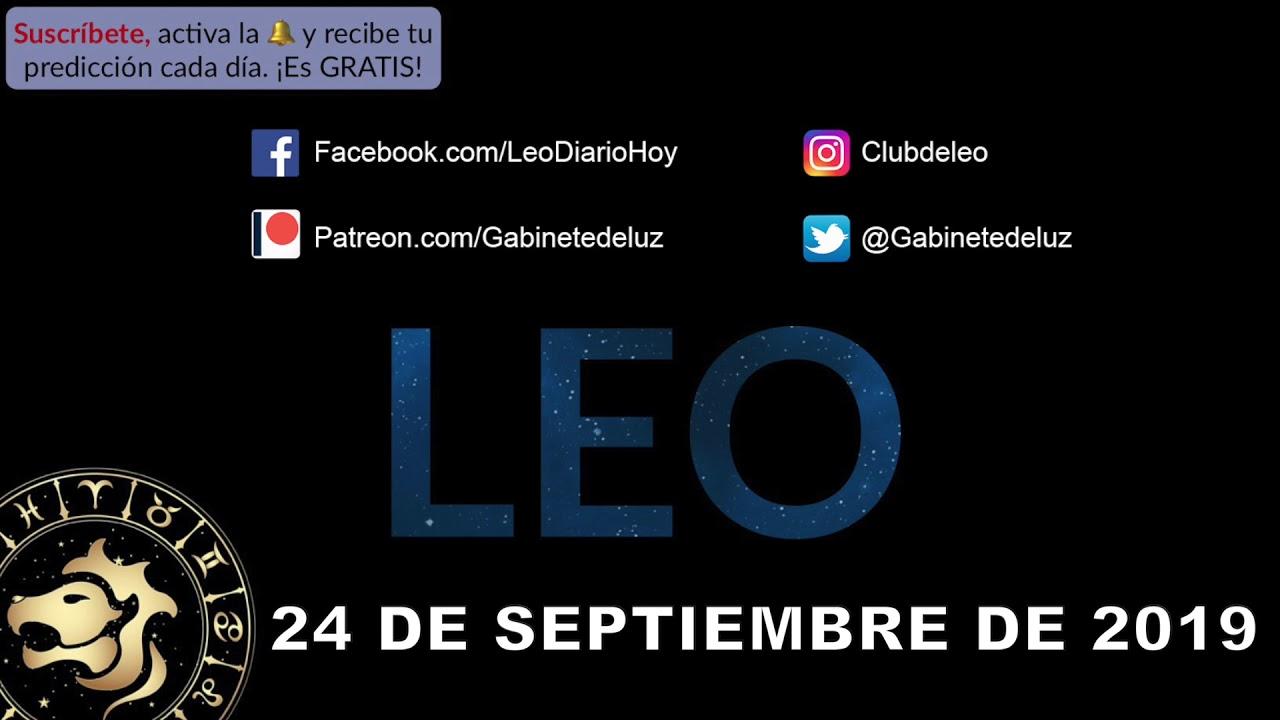 Horóscopo Diario Leo 24 De Septiembre De 2019 Youtube
