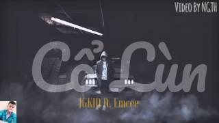 Cổ lùn | JGKID ft. Emcee | VIDEO MUSIC |