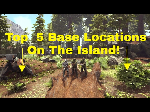 Ark Survival Evolved Top Five Base Locations On The Island
