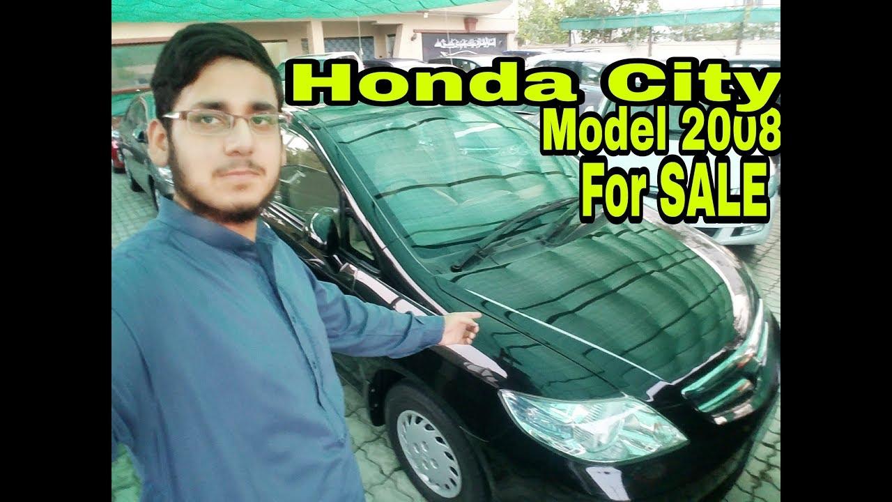 Honda City Model 2008 For Sale | Hamza Abrar Qureshi
