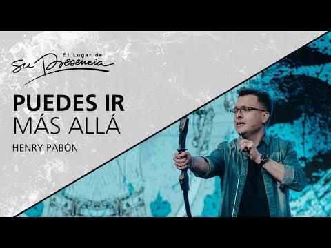Puedo ir más allá - Henry Pabón - 27 Mayo 2018 | Prédicas Cristianas 2018