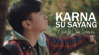 Download Karna Su Sayang - Near ft Dian Sorowea