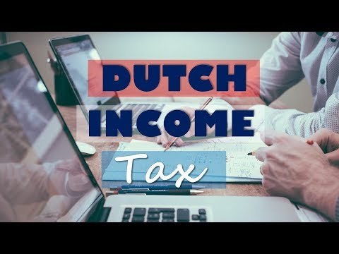 How Much Tax Do The Dutch Pay?   Tax Brackets Explained
