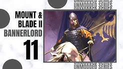 (BECOMING A VASSAL) Let's Play MOUNT AND BLADE 2 BANNERLORD Gameplay Part 11