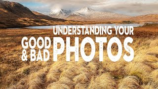 Improve your photography by UNDERSTANDING why a PHOTO is BAD (and GOOD)