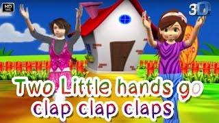 Two Little Hands Go Clap Clap Clap    3D Animation Nursery Rhyme For Kids