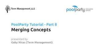 Merging Concepts - PoolParty Tutorial #8