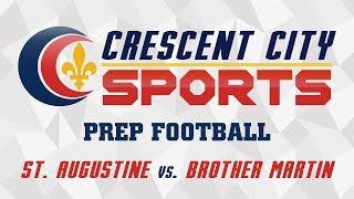 Crescent City Sports Prep Football - St. Augustine vs. Brother Martin
