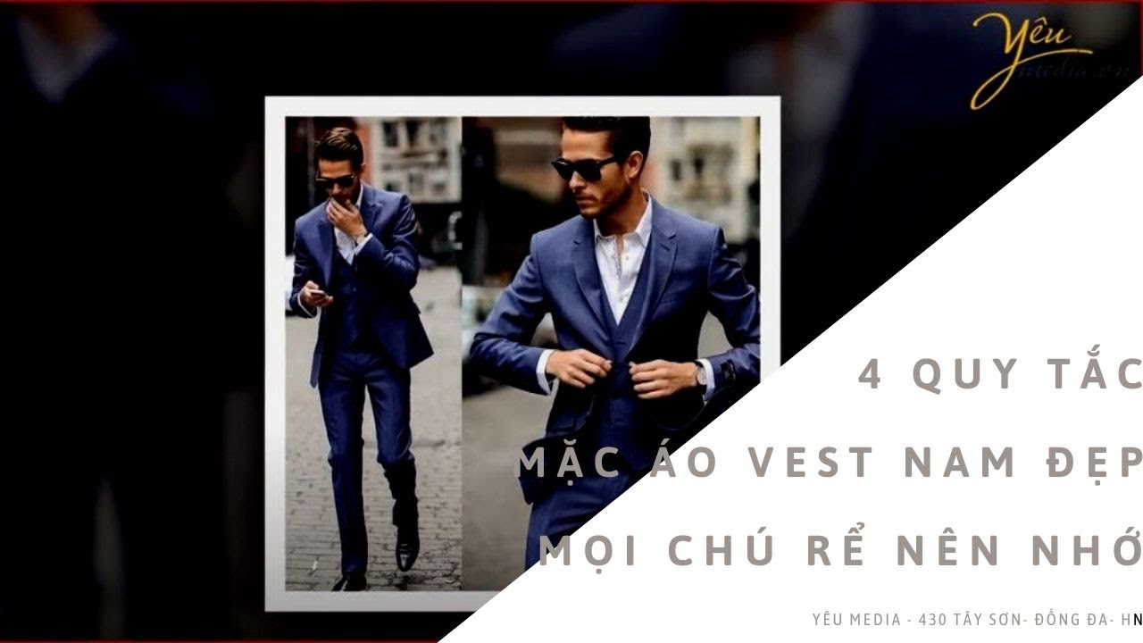 4 quy tắc mặc áo vest nam đẹp mọi chú rể nên nhớ