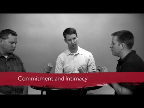 Commitment and Intimacy