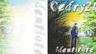 Cedry2k - Recunostinta (Identitate 2012)