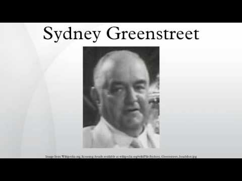 Sydney Greenstreet