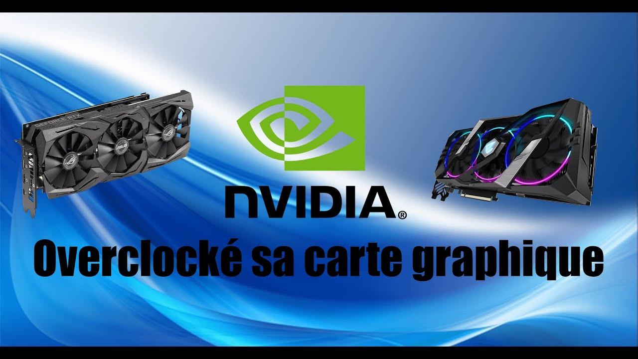 comment overclocker sa carte graphique nvidia Comment overclocker sa carte graphique   YouTube