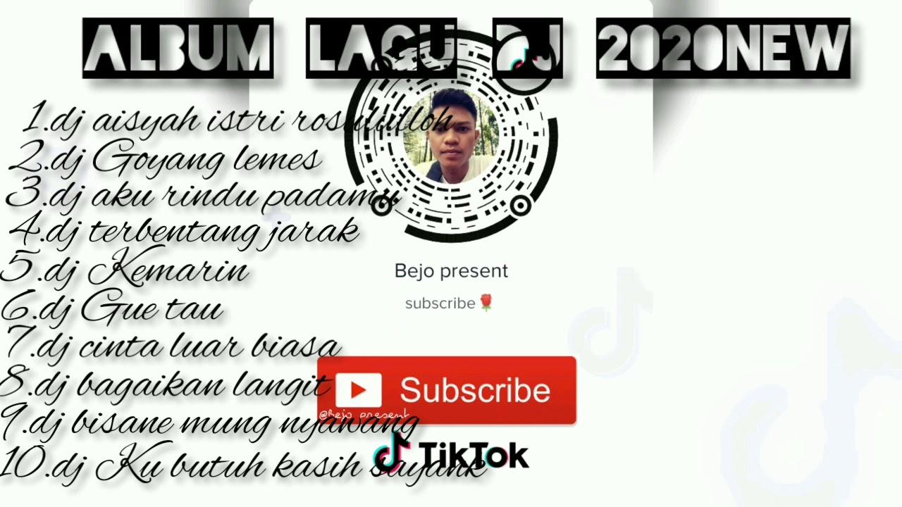 ALBUM LAGU DJ 2020 NEW - YouTube