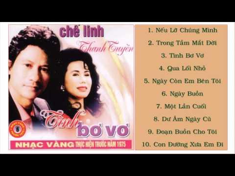 Tuyển Chọn Nhạc Vàng Trước 1975 Của Chế Linh Thanh Tuyền