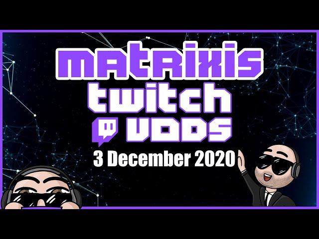 Upgrading the MC Eternal Village - December 02 2020 - Matrixis VoDs