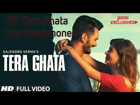 tera-ghata-|-gajendra-verma-ft.-karishma-sharma-|-official-video-|8d-audio-|-space-audio