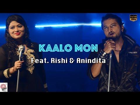 Kaalo Mon   Bengali Single   Music Video    Rishi Chanda   Anindita