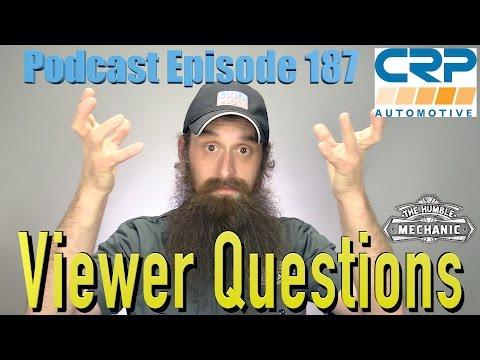 Viewer Automotive Questions ~ Podcast Episode 187
