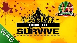 How To Survive Review - Worth A Buy?