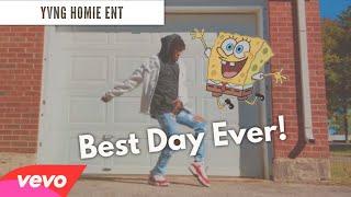 Best Day Ever! (REMIX) - Spongebob Squarepants @YvngHomie