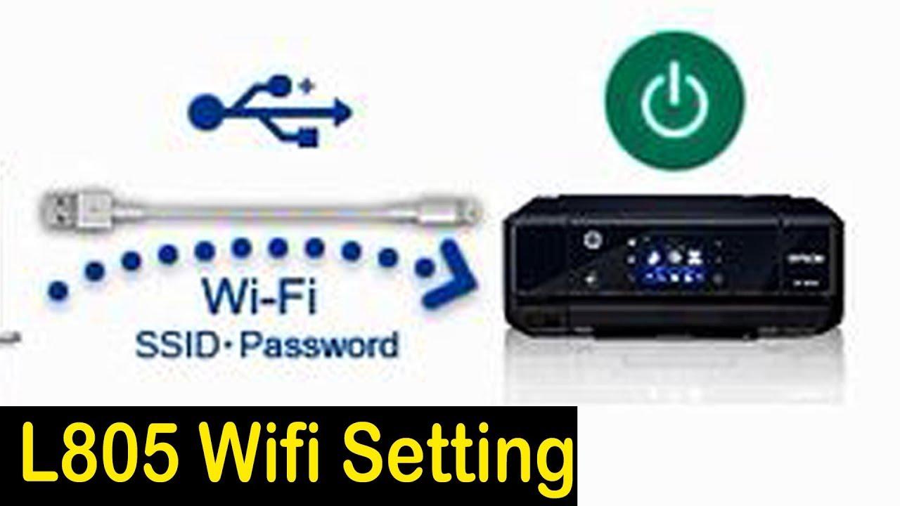 WiFi Setting for Epson L805 Printer