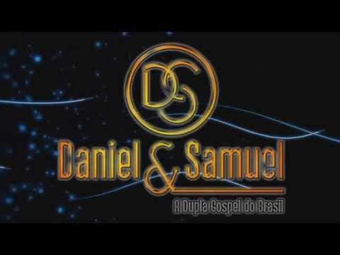 Daniel & Samuel   Deus prova