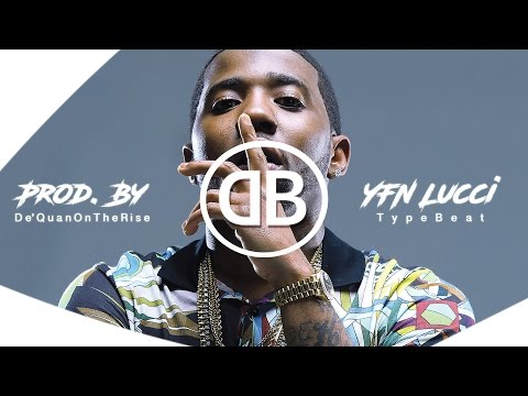 FREE YFN Lucci x PNB Rock Type Beat  Too Much   Prod  DeQuan On The Rise  HD 2017