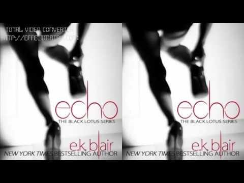 Echo Black Lotus Book 2 by E K  Blair Audiobook Part 01