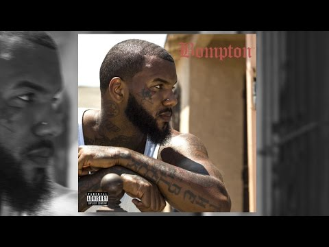 The Game - Bompton (Full Album) 2016 ft. Snoop Dogg, Dr. Dre, Ice Cube, Pharrel