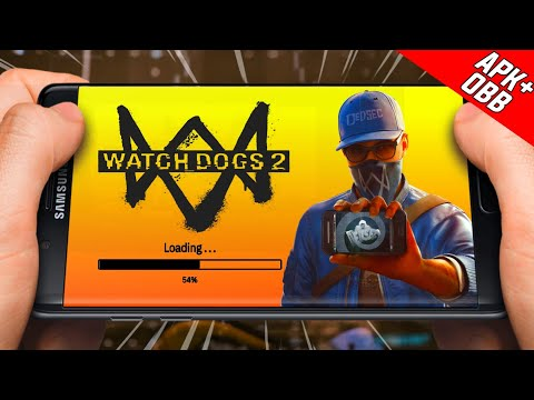 🔥Watch Dogs 2 Mobile APK+DATA Download On Android - Realistic Graphics   Gameplay Proof !!