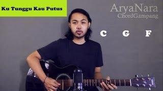 Download Mp3 Chord Gampang  Ku Tunggu Kau Putus - Sherly Sheinafia  By Arya Nara  Tutorial Gi