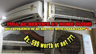 FULL AC SERVICE GUIDE AT HOME🔥| My experience with URBAN CLAP😱 | ऐसी सर्विसिंग घर पर सस्ते में!