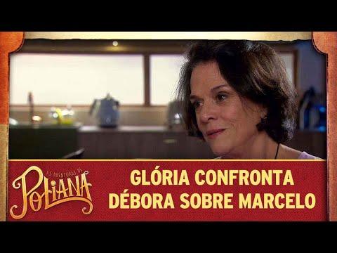 Glória confronta Débora sobre a felicidade de Marcelo | As Aventuras de Poliana
