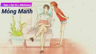 Mỏng Manh (Dee x Hạt Dẻ x Minhuung) - Cover x Lyrics Video