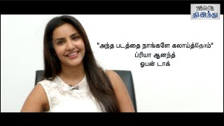 I accepted muthuramalingam offer for karthik sir: priya anand open talk