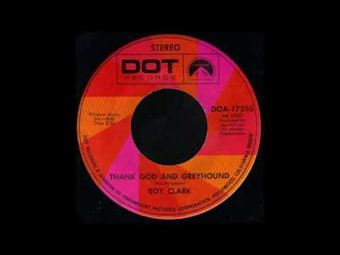 1970_543 - Roy Clark - Thank God And Greyhound - (45)
