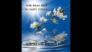 OUR REAL SELF IS LIGHT ITSELF