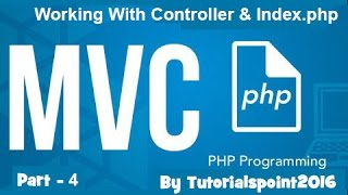 Build a PHP MVC Application : Working With Controller of MVC using PHP   Part-4 Mp3