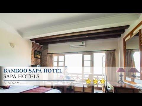 Bamboo Sapa Hotel - Sapa Hotels, Vietnam